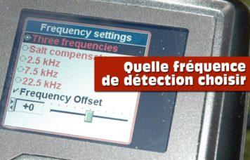 Quelle frequence de détecteur choisir